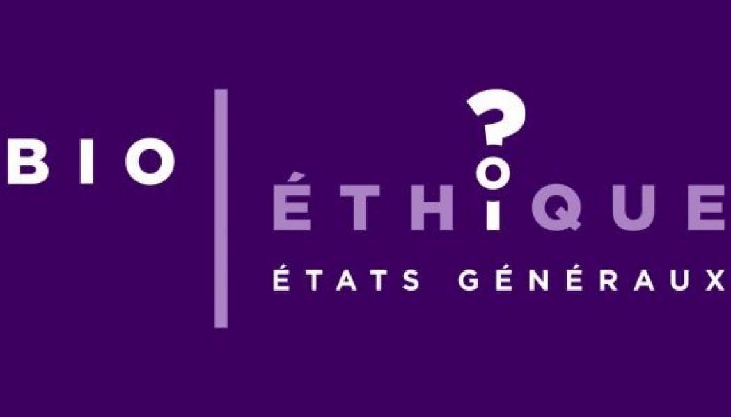 États Généraux de la Bioéthique : respectons la consultation !