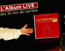 Chansons : 30 ans de carrière des frères Martineau