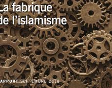 La fabrique de l'islamisme : l'islam