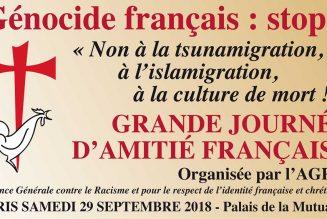 29 septembre – journée d'amitié française organisée par l'AGRIF : « Génocide français : stop ! »