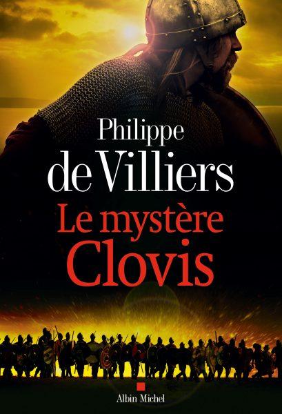 Philippe de Villiers, le mystère Clovis et la France chrétienne