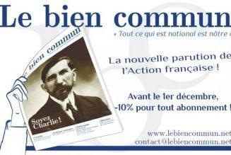 """Après """"Aspects de la France"""" et """"Action française"""", lisez """"Le bien commun"""""""