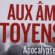 Aux Âmes Citoyens Apocalypse now