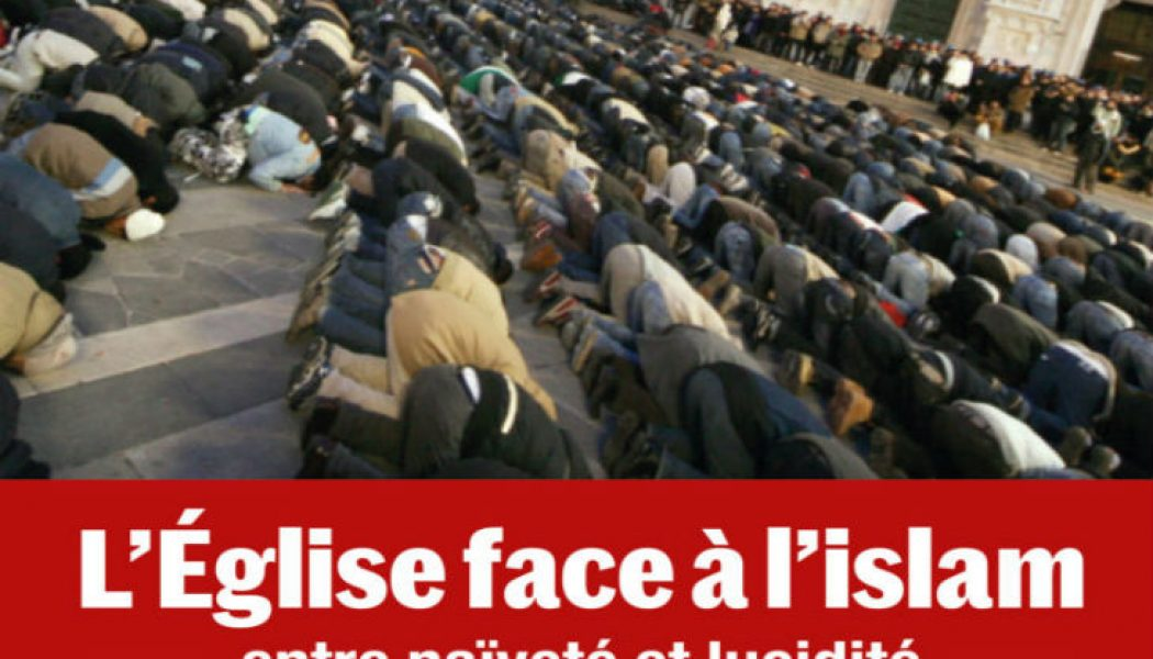 Inviter l'Église à prendre acte de l'échec du dialogue avec l'islam