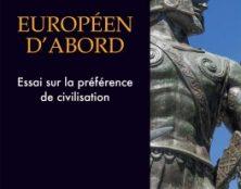 Les Européens doivent afficher leur préférence pour le christianisme