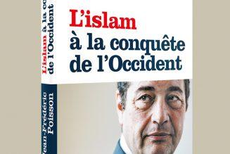Jean-Frédéric Poisson décrypte la conquête culturelle de l'Islam en Occident