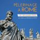 Pèlerinages à Rome ou en Terre Sainte