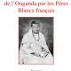 13 novembre : Histoire de l'évangélisation de l'Ouganda par les Pères Blancs français