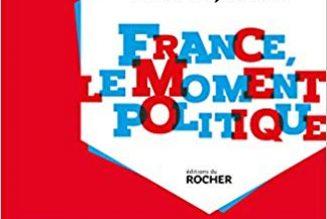 La France, le moment politique par Hervé Juvin