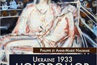 Ukraine 1933 : Itinéraire d'une famille et témoignages de survivants