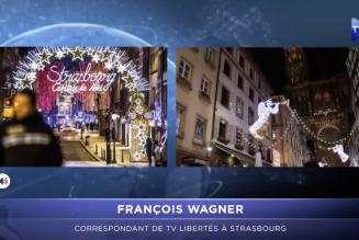TV Libertés : Strasbourg frappée par le terrorisme