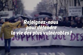 Contre la marche de la mort, venez marcher pour la vie ! Tous à Paris le 20 janvier !