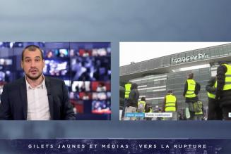 I-Média – Gilets Jaunes. Les journalistes cherchent le KO