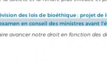 Le projet de loi de bioéthique sera présenté au Conseil des ministres en juin. Ou pas