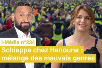 I-Média – Schiappa chez Hanouna : mélange des mauvais genres