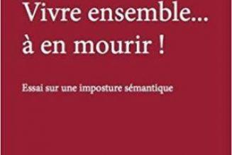 """Jean-Michel Thouvenin : """"Vivre ensemble… à en mourir !"""""""