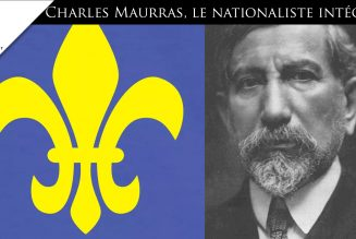 Charles Maurras, le nationaliste intégral