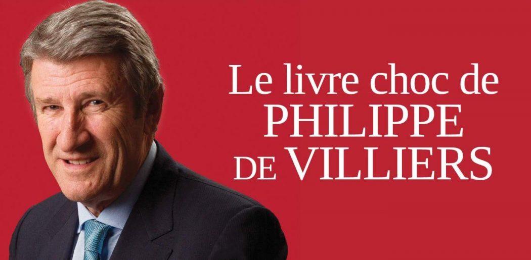 Livre de Philippe de Villiers : Fayard espère vendre 100.000 exemplaires de l'ouvrage