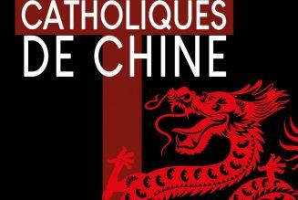 L'histoire tourmentée des catholiques en Chine