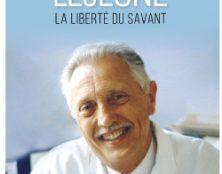 Grand scientifique, Jérôme Lejeune n'a eu aucune difficulté à adhérer aux vérités de la foi