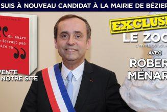"""Robert Ménard : """"Je suis à nouveau candidat à la mairie de Béziers !"""""""