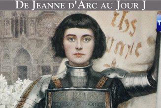 Perles de Culture : de Jeanne d'Arc au Jour J