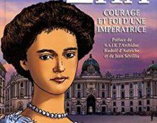Zita. Courage et foi d'une impératrice