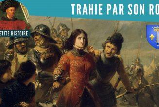 Jeanne d'Arc a-t-elle été lâchée par le roi ?