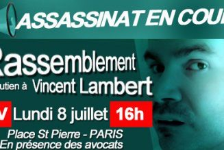 Rassemblement de soutien à Vincent Lambert lundi 8 juillet de 16h à 19h place Saint Pierre (en bas du Sacré-Coeur) à Paris