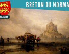Le Mont-Saint-Michel, breton ou normand ?