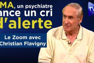 Christian Flavigny : PMA, un psychiatre lance un cri d'alerte