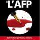En 2017, l'AFP était accusée d'avoir étouffé l'affaire Ferrand pour protéger le pouvoir