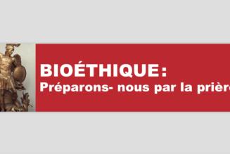 Bioéthique : neuvaine de prières jusqu'au 9 octobre
