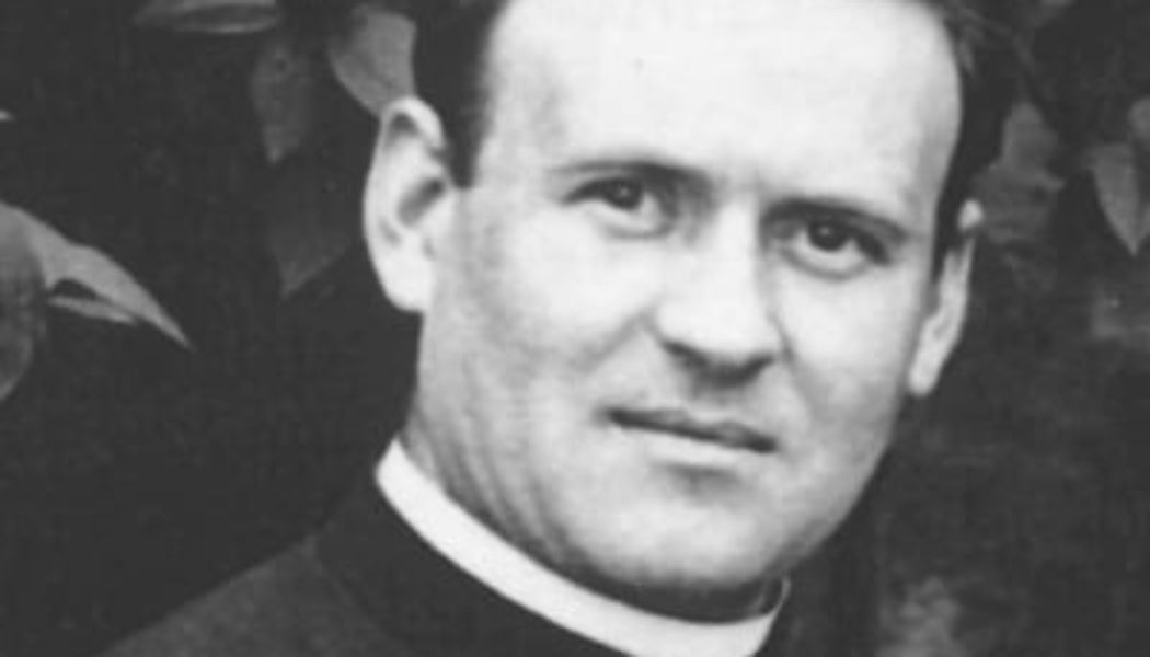 Un prêtre déporté à Dachau pour s'être opposé à l'avortement, à l'euthanasie et à l'eugénisme