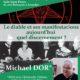 26 novembre : Le diable et ses manifestations aujourd'hui, quel discernement ? Michael Dor