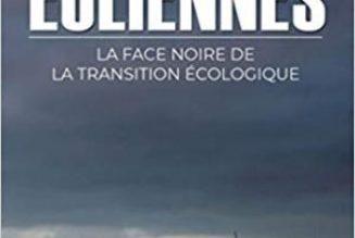 Les éoliennes, une catastrophe économique et écologique