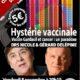 8 novembre – Hystérie vaccinale : vaccin Gardasil et cancer, un paradoxe