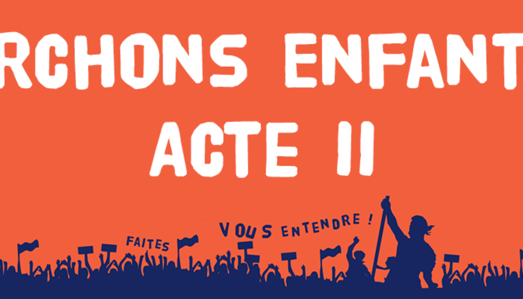 Marchons Enfants Acte II : Rendez-vous les 30 novembre et 1er décembre partout en France