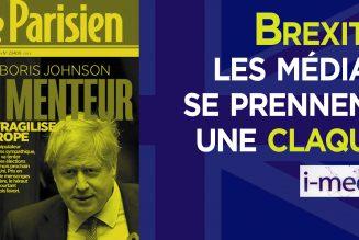 Brexit : les médias se prennent une claque