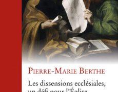 Les dissensions ecclésiales, un défi pour l'Eglise catholique (2)