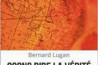 """Bernard Lugan : """"Le bilan colonial ne pourra jamais être fait avec des invectives, des raccourcis, des manipulations et des mensonges"""""""