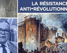 La résistance anti-révolutionnaire