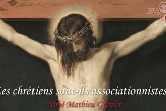Les chrétiens sont-ils associationnistes ?