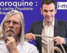 I-Média – Chloroquine : ce que cache l'hystérie médiatique
