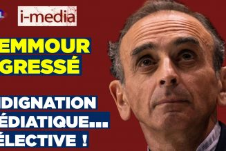 I-Média – Zemmour agressé : indignation médiatique… sélective !