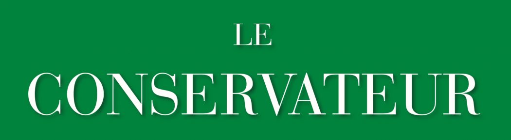 Lancement de la nouvelle revue « Le Conservateur »
