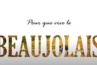 Pour Que Vive le Beaujolais