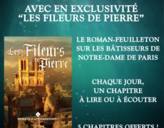 Puy du Fou Éditions présente son 1er roman feuilleton événement : « Les Fileurs de Pierre »