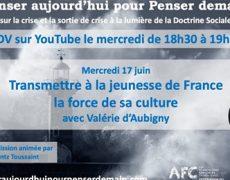 Transmettre à la jeunesse de France la force de sa culture avec Valérie d'Aubigny