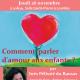 26 novembre : Comment parler d'amour aux enfants ? conférence d'Inès Pélissié du Rausas
